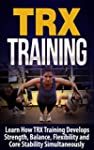 TRX Training: Learn How Suspension Tr...