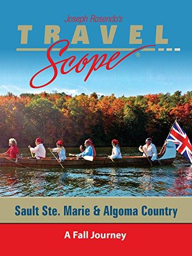 Sault Ste Marie & Algoma Country