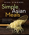 Simple Asian Meals: Irresistibly Sati...