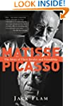 Matisse And Picasso: The Story Of The...