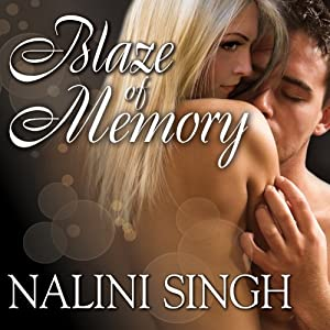 Blaze of Memory: Psy-Changeling Series, Book 7 | [Nalini Singh]