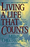 img - for Living a Life That Counts: The Keys to Making a Difference in Your World by Melvin Cheatham (1995-10-01) book / textbook / text book