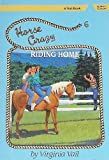 img - for Riding Home (Horse Crazy Series) book / textbook / text book