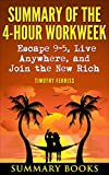 img - for Summary Of The 4-Hour Workweek: Escape 9-5, Live Anywhere, and Join the New Rich by Timothy Ferriss book / textbook / text book