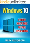 Windows 10: I Wish I Knew This Before...