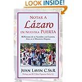 Notar A Lázaro en Nuestra Puerta: Reflexiones de un Sacerdote con Cuarenta Años en el Ministerio Hispano (Spanish...