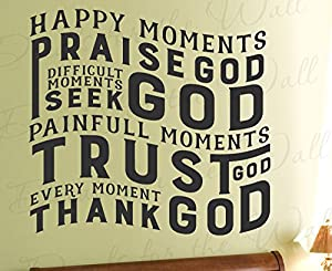 happy moments praise god difficult moments