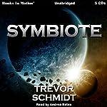 Symbiote | Trevor Schmidt
