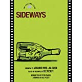 Sideways: The Shooting Script (Newmarket Shooting Script) ~ Alexander Payne