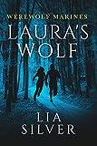 Lauras Wolf (Werewolf Marines)