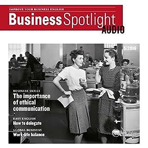 Business Spotlight Audio - Ethic communication. 5/2016 Audiobook