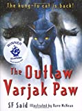 S F Said The Outlaw Varjak Paw