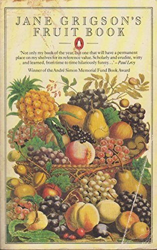 Jane Grigsons Fruit Book by Jane Grigson