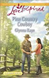 img - for Pine Country Cowboy (Love Inspired LP) book / textbook / text book