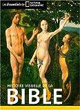 echange, troc Catherine Lucchesi, Philippe Tamic - Histoire visuelle de la Bible