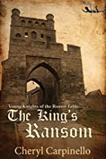 The King's Ransom (The Young Knights of the Round Table)