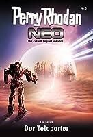 Perry Rhodan Neo 3: Der Teleporter: Staffel: Vision Terrania