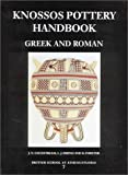 img - for Knossos Pottery Handbook: Greek and Roman (British School at Athens Studies) by J. N. Coldstream (2001-12-01) book / textbook / text book