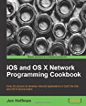 IOS and OS X Network Programming Cook...