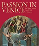 img - for Passion in Venice: Crivelli to Tintoretto and Veronese: The Man of Sorrows in Venetian Art by William L. Barcham (2010-12-30) book / textbook / text book