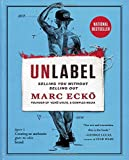 img - for Unlabel: Selling You Without Selling Out book / textbook / text book