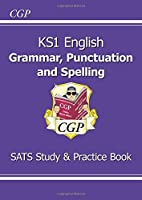 New KS1 English Grammar, Punctuation & Spelling Study & Question Book - for the 2016 SATS & Beyond