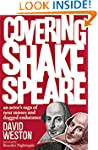 Covering Shakespeare: An Actor's Saga...