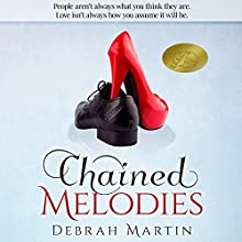 Chained Melodies Audiobook by Debrah Martin Narrated by Rob Groves