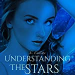 Understanding the Stars | Xela Culletto