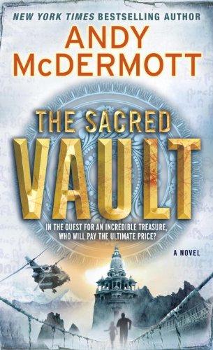 The Sacred Vault: A Novel, Andy McDermott