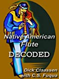 Native American Flute DECODED (English Edition)