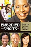 img - for Embodied Spirits: Stories of Spiritual Directors of Color book / textbook / text book