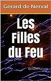 Image of Les Filles du Feu de Gérard de Nerval (French Edition)