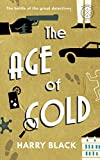 The Age of Gold: The battle of the great detectives