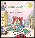 Just a Nap (Little Sister of Little Critter) (0307617130) by Mayer, Mercer