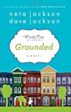 Grounded: Book One in
