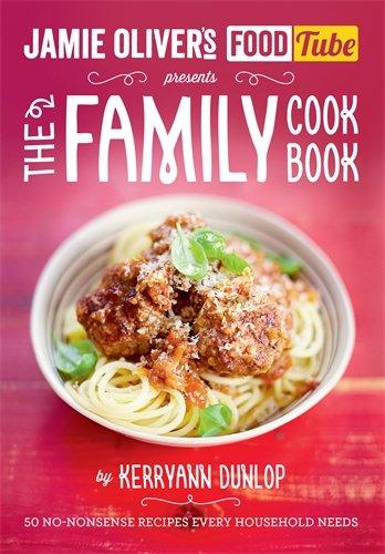 Jamie's Food Tube: The Family Cookbook (Jamie Olivers Food Tube) (Paperback)