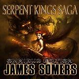Serpent Kings Saga: Book 1, Omnibus Edition
