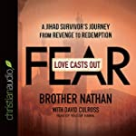 Love Casts Out Fear - Audiobook: A Ji...