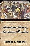American Slavery, American Freedom