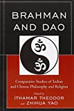 img - for Brahman and Dao: Comparative Studies of Indian and Chinese Philosophy and Religion (Studies in Comparative Philosophy and Religion) book / textbook / text book