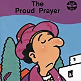 img - for The Proud Prayer (Look 'n' See S) book / textbook / text book