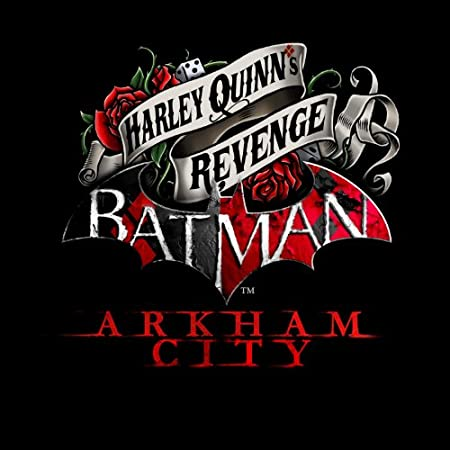 Batman Arkham City Harleys Revenge DLC [Download]