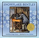 Snowflake Bentley (Caldecott Medal Book) Snowflake Bentley