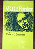 E.M. Forster (Literature and Life) (0804428492) by Summers, Claude J.