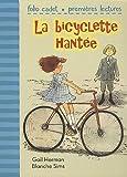 echange, troc Gail Herman, Blanche Sims - La bicyclette hantée