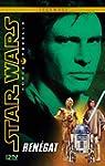 3. Star Wars Force Rebelle : Renegat