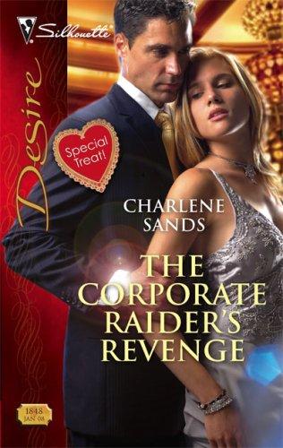 Image of The Corporate Raider's Revenge (Silhouette Desire)