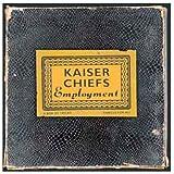 Employment - Kaiser Chiefs