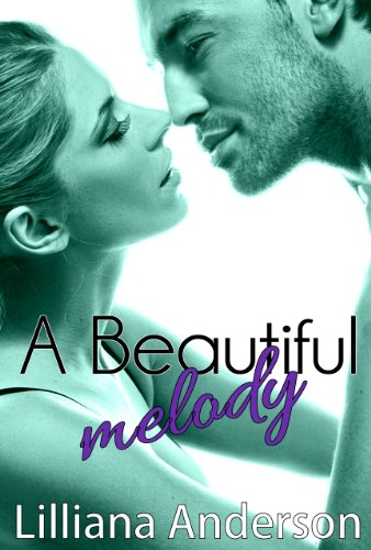 A Beautiful Melody (A Beautiful Series Novel) by Lilliana Anderson
